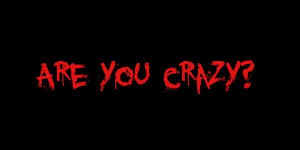 am I crazy test